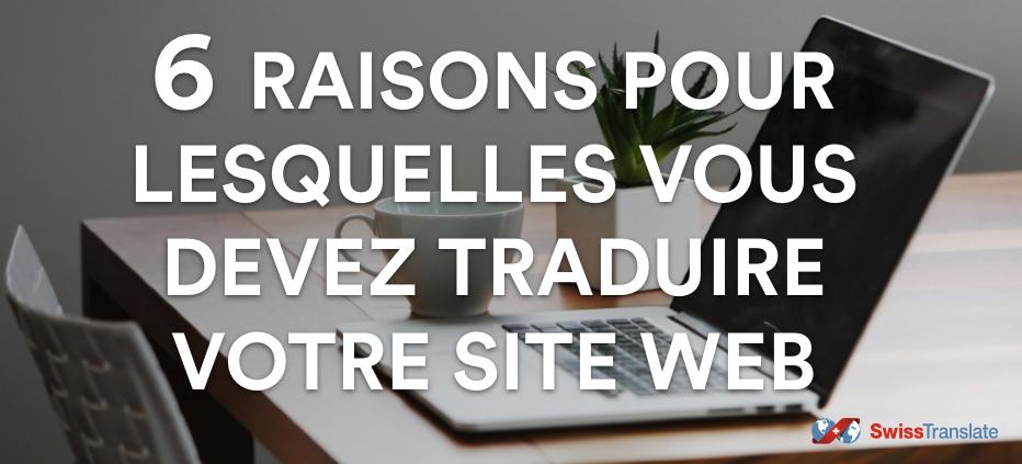 6 raisons pour traduire votre site web